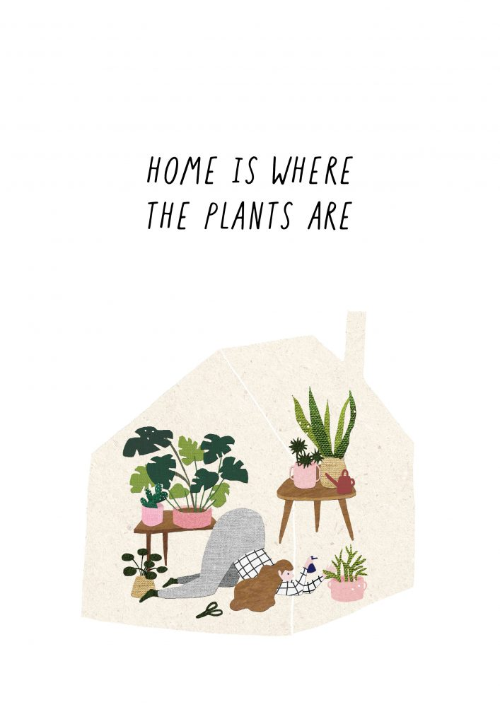Plakát s ilustrací Home is where the plants are